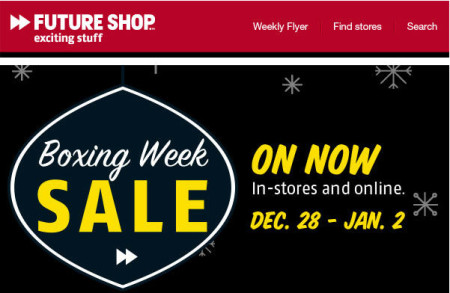 Future Shop Boxing Week Sale (Dec 28 -Jan 2)