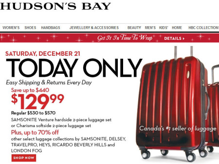 Hudson's Bay One Day Sales - $130 for Samsonite 2-Piece Luggage Set - Save up to $440 (Dec 21)