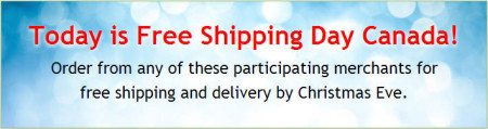 Today is Free Shipping Day Canada (Dec 12)