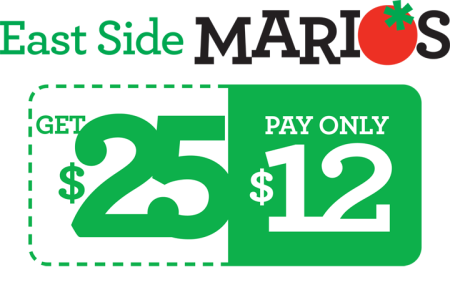 East Side Marios Get a $25 Gift Card for only $12