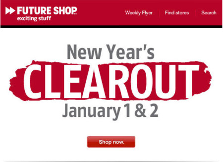 Future Shop New Year's Clearout Sale (Jan 1-2)