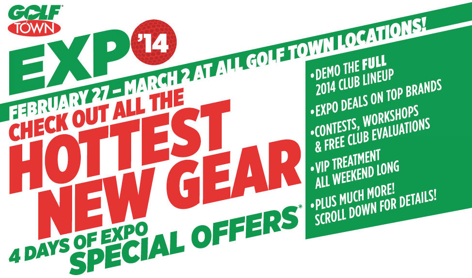 Golf Town EXPO 2014 (Feb 27 - Mar 2)