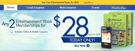 Entertainment Any 2 Coupon Books for only $28 (Until Mar 2)