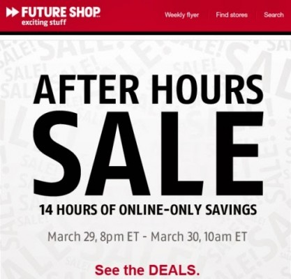 Future Shop After Hours Sale - Online Only (Mar 29)