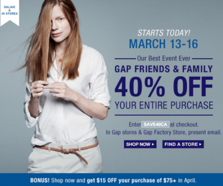 GAP Friends & Family Sale - 40 Off Your Entire Purchase (Mar 13-16)