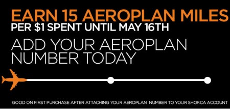 Shop Earn 15 Aeroplan Miles per $1 Spent (Until May 16)