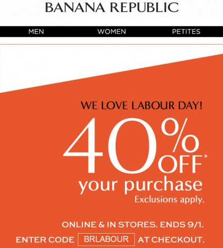 Banana Republic Labour Day Sale - 40 Off Your Purchase (Until Sept 1)