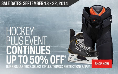 Sport Chek Hockey Plus Event - Save up to 50 Off (Sept 13-24)