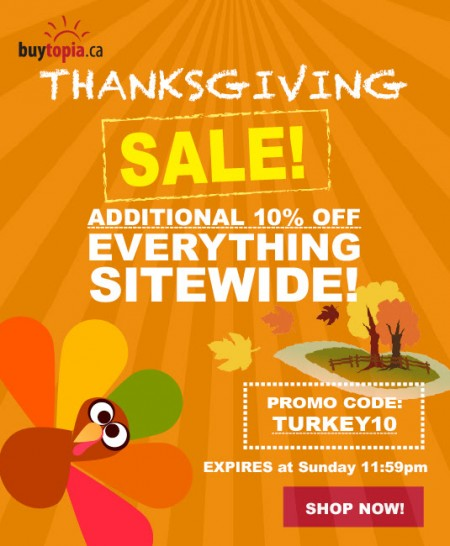 Buytopia Thanksgiving Sale - Extra 10 Off Everything Sitewide Promo Code (Oct 10-12)