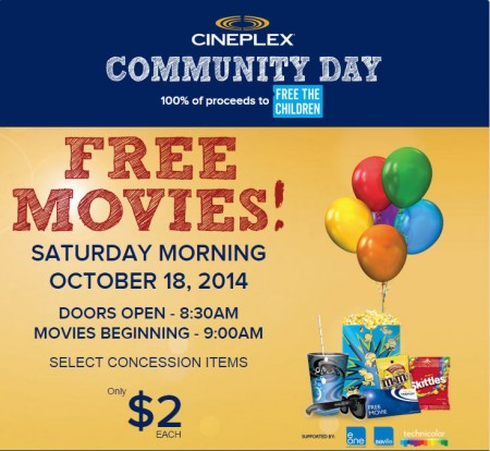 Cineplex Community Day - FREE Movies at Cineplex Theatres + $2 Concession (Morning of Oct 18)