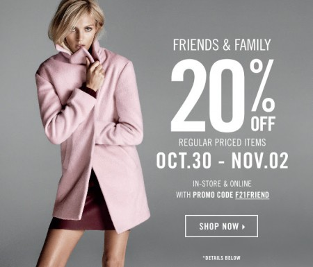 Forever 21 Friends & Family Sale - 20 Off All Regular Priced Items (Oct 30 - Nov 2)