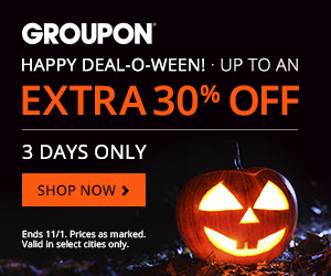 Groupon Happy Deal-O-Ween - Save up to an Extra 30 Off (Oct 31 - Nov 1)