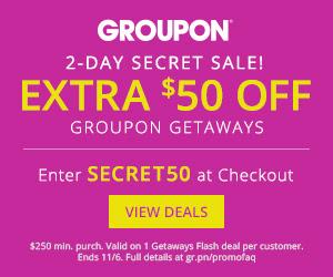 Groupon Secret Sale - Extra $50 Off Getaway Deals Promo Code (Oct 15-16)
