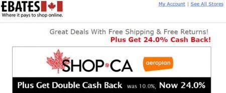 Ebates Get 24 Cash Back at SHOP.CA + Free Shipping