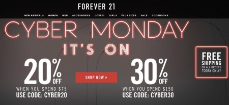 Forever 21 Cyber Monday - 20 Off $75 Purchase, 30 Off $150 Purchase + Free Shipping on All Orders (Dec 1)
