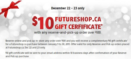 FutureShop $10 Gift Certificate with any Reserve and Pick Up Order Over $100 (Dec 22-23)