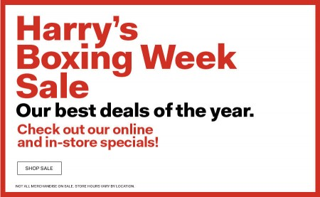 Harry Rosen Harry's Boxing Week Sale - Best Deal of the Year