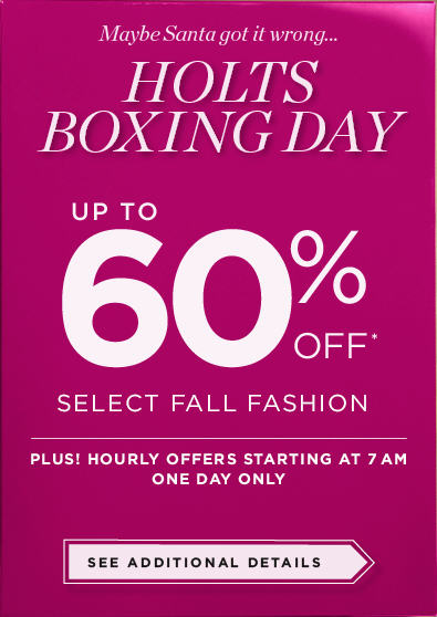 Holt Renfrew Boxing Day - Up to 60 Off Select Fall Fashion + Hourly Deals (Dec 26)