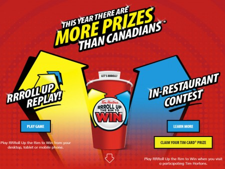 Tim Horton's RRRoll Up the Rim to Win is Back (Feb 2 - Apr 2)