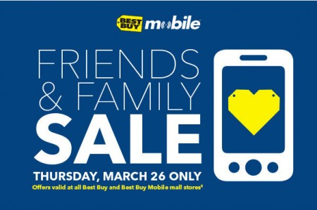 Best Buy Mobile Friends & Family Sale (March 26)
