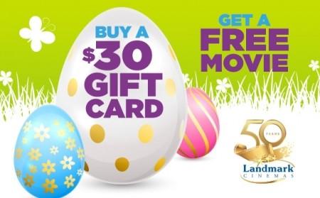Landmark Cinemas Buy a $30 Gift Card, Get a Free Movie (Until Apr 6)