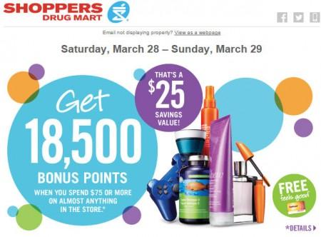 Shoppers Drug Mart Spend $75+ and Get 18,500 Bonus Points (Mar 28-29)