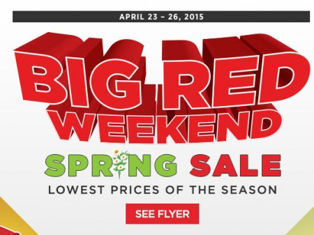 Canadian Tire Big Red Weekend Lowest Prices Of The Season Apr 23