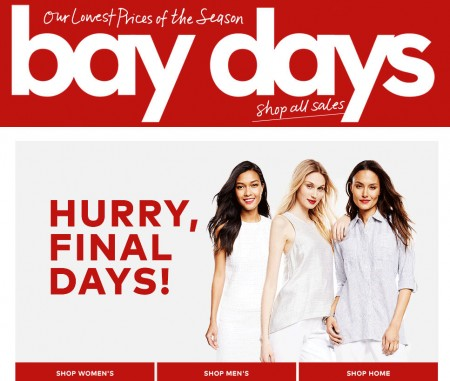 Hudson's Bay Final Week of Bay Days - Save up to 70 Off Sitewide (Until Apr 30)
