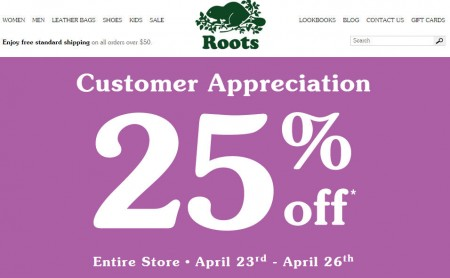 Roots Customer Appreciation - 25 Off Entire Store (Apr 23-26)