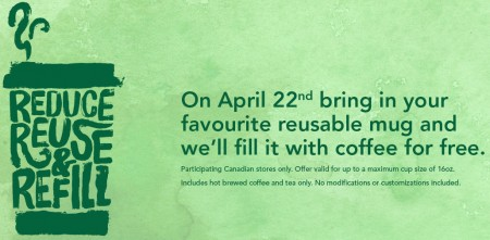 Starbucks Canada Bring Reusable Cup and Get FREE Coffee (Apr 22)