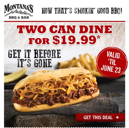 Montana's Cookhouse 2 Can Dine for $19.99 Coupon (Until June 23)