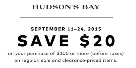 Hudson's Bay $20 Off Your Purchase of $100 (Sept 11-24)