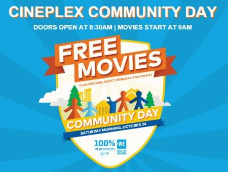 Cineplex Cineplex Community Day - FREE Movies (Oct 24)
