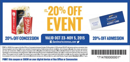 Landmark Cinemas 20 Off Event - 20 Off Admission Tickets and Concession (Oct 23 - Nov 5)