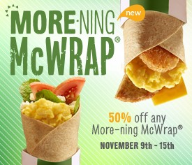 McDonalds 50 Off Any More-Ning McWrap (Nov 9-15)