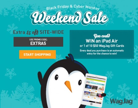 WagJag Black Friday & Cyber Monday Promo Code - Extra $5 Off Sitewide (Nov 27-30)