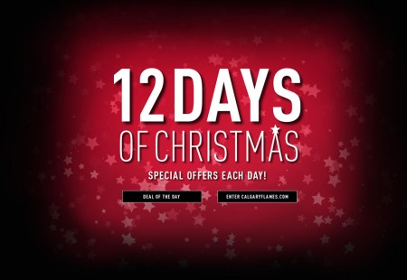 Calgary Flames 12 Days of Christmas - Special Offers Each Day (Dec 1-12)