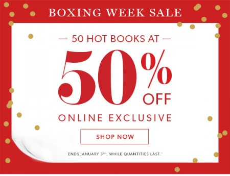 Chapters Indigo 50 Hot Books at 50 Off (Dec 31 - Jan 3)