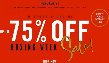 Forever 21 Boxing Week Sale - Up to 75 Off (Dec 26-31)