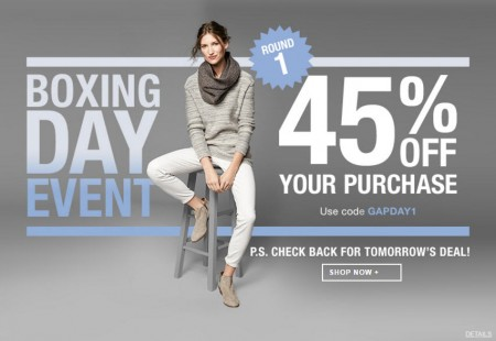 GAP Boxing Day Sale - 45 Off Your Purchase Promo Code (Dec 26)