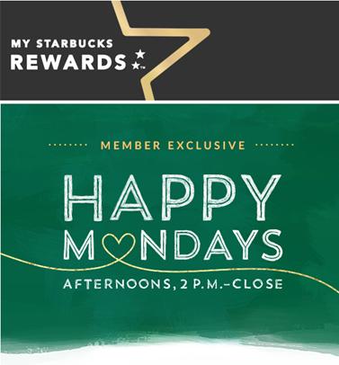 Starbucks Happy Mondays - My Starbucks Rewards Members (Mar 7-28)