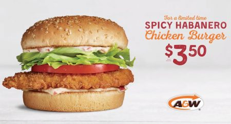 A&W $3.50 for Spicy Habanero Chicken Burger