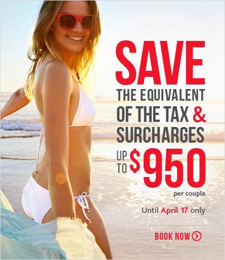 Air Canada Vacations Save the Equivalent of the Tax & Surcharges - Up to $950 per Couple (Apr 4-17)