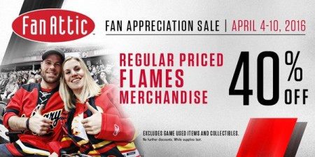 Calgary Flames FanAttic Fan Appreciation Sale - 40 Off All Regular Priced Merchandise (Apr 4-10)