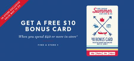 Chapters Indigo Spend $40 In-Store, Get Free $10 Bonus Card (May 12-22)