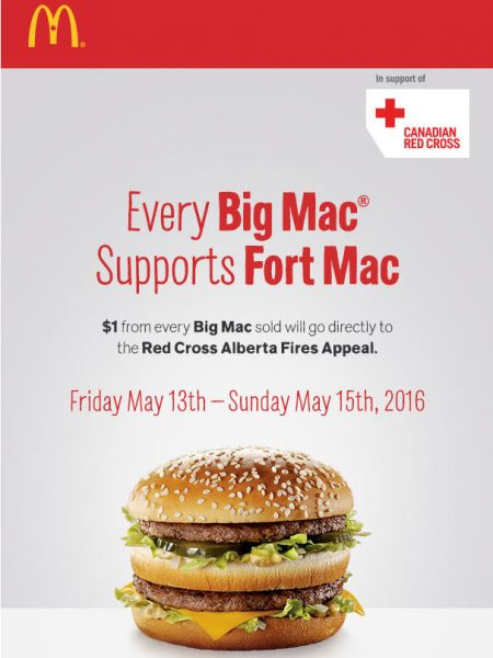 McDonald's $1 from every Big Mac will be Donated to Fort Mac Red Cross Alberta Fires Appeal (May 13-15)