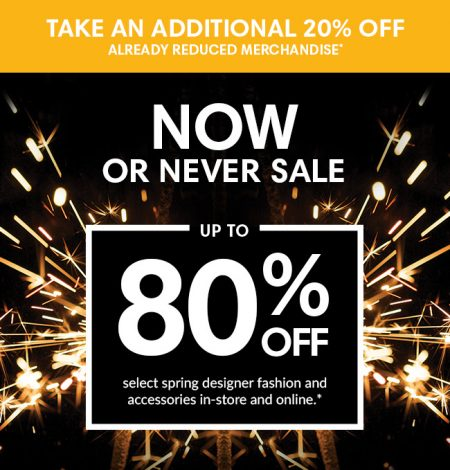 Holt Renfrew Now or Never Sale - Up to 80 Off Select Spring Fashion