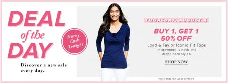 Hudson's Bay Deal of the Day - Buy 1, Get 1 50 Off Lord & Taylor Iconic Fit Tops (Aug 4)