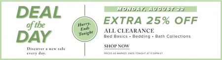 Hudson's Bay Deal of the Day - Extra 25 Off All Clearance Bed Basics, Bedding and Bath Collection (Aug 22)