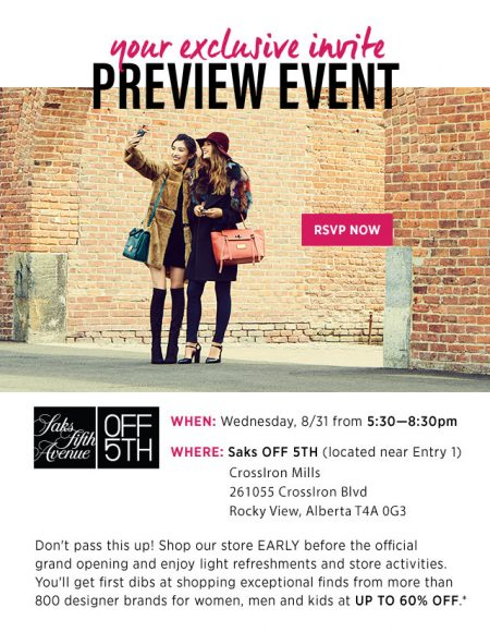 Saks OFF 5TH at CrossIron Mills VIP Preview Event (Aug 31)